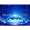 三代目 J Soul Brothers LIVE TOUR 2015 「BLUE PLANET」 [2Blu-ray Disc+スペシャルフォトブック]<初回限定版>