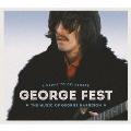 GEORGE FEST:ジョージ・ハリスン・トリビュート・コンサート [2Blu-spec CD2+Blu-ray Disc]<完全生産限定盤>