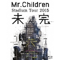 Mr.Children Stadium Tour 2015 未完 [Blu-ray Disc+PHOTO BOOK] Blu-ray Disc