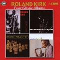 ローランド・カーク|フォー・クラシック・アルバムズ