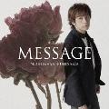 MESSAGE [CD+DVD]<初回生産限定盤A>