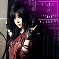CRADLE OF ETERNITY [CD+Blu-ray Disc]<数量限定生産盤>