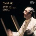 ドヴォルザーク:交響曲第1番「ズロニツェの鐘」 序曲「フス教徒」