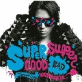 SUPERGOOD, SUPERBAD<通常盤> CD