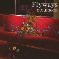 Flyways [CD+DVD]