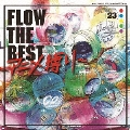 FLOW THE BEST ~アニメ縛り~<通常盤>