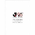 J'S THEME ~Thanks 25th Anniversary~ [CD+DVD+フォトブック]<初回生産限定盤>