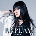 THE BEST REPLAY [CD+DVD]<初回生産限定盤>
