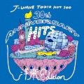 J-WAVE TOKIO HOT 100 30th ANNIVERSARY HITS 洋楽 EDITION