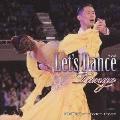 レッツ・ダンス<タンゴ>