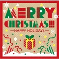 メリー・クリスマス!!! ハッピー・ホリデー