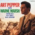 アート・ペッパー・ウィズ・ウォーン・マーシュ<期間限定特別価格盤>