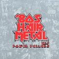 80'S HAIR METAL VOL.3/POWER BALLADS