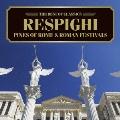 ベスト・オブ クラシックス 47::レスピーギ:ローマの松、ローマの祭り