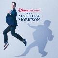 ディズニー・ドリーミング with マシュー・モリソン [CD+DVD]<生産限定盤>
