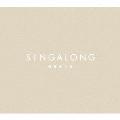 SINGALONG [CD+Blu-ray Disc+グラフィックカード+フォトブック]<初回生産限定盤>