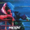PRESENT [CD+DVD]<初回限定盤>