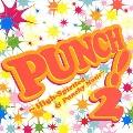 パンチ!-High-Spirited & Punchy Music 2-
