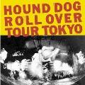 ROLL OVER TOUR TOKYO<紙ジャケット仕様完全生産限定盤>