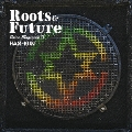 VOICE MAGICIAN IV ~Roots&Future~<通常盤>