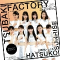 初恋サンライズ/Just Try!/うるわしのカメリア [CD+DVD]<初回生産限定盤A>