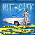 II TIGHT MUSIC PRESENTS HIT THE CITY