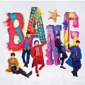 BANG★ [CD+DVD]<初回限定盤A>