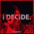 i DECIDE-KR EDITION- [CD+DVD]<初回限定仕様>