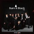Burn It Black e.p.<通常盤>