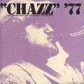 チャズ'77<完全限定生産盤>
