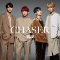 CHASER [CD+Blu-ray Disc]<初回限定盤>