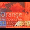 オレンジ ニューオーリンズ・ヴァイブズ