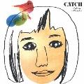 CATCH