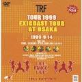 TRF TOUR 1999 exicoast tour at OSAKA