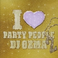 I LOVE PARTY PEOPLE 2<通常盤>