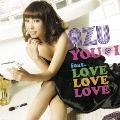 YOU & I feat. LOVE LOVE LOVE [CD+DVD]<初回生産限定盤>