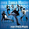 avex Dance Master Instructors Selection mix vol.1 ~HIPHOP, R&B~