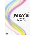 MAY'S Live Tour 2010 Amazing