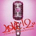 LOVE!2-THELMA BEST COLLABORATIONS-<通常盤>