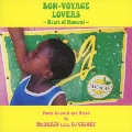 BON-VOYAGE LOVERS ~Heart of Moment~ Music Selected and Mixed by Mr.BEATS a.k.a. DJ CELORY