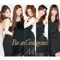 Be a Gorgeous (Type C)