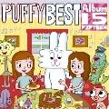 PUFFY BEST ALBUM 15<通常盤>