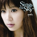 Sing to the Sky<期間限定特別価格盤>