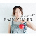 PAIN KILLER [CD+2DVD]