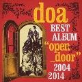 """doa BEST ALBUM """"open_door"""" 2004-2014 [2CD+DVD]<初回限定盤>"""