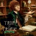 TRIP×TRICK<通常盤>