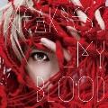 WEAKNESS_MY BLOOD [CD+DVD]<初回限定盤>