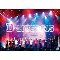 D-LIVE 2015<初回限定版>