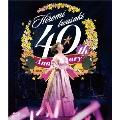 40周年感謝祭 光の軌跡