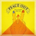 PEACE OUT [CD+DVD]<初回限定盤>